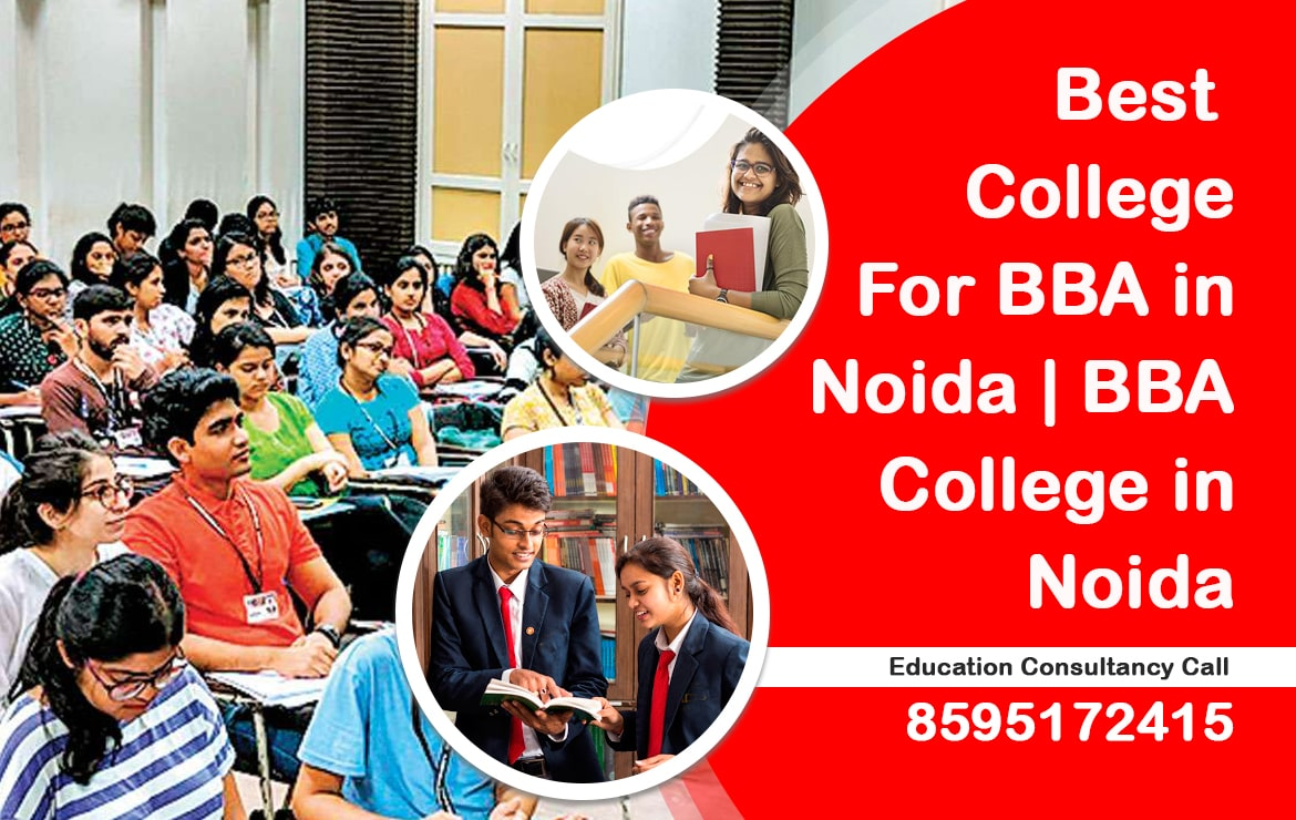 Best college for BBA in Noida | BBA college in Noida