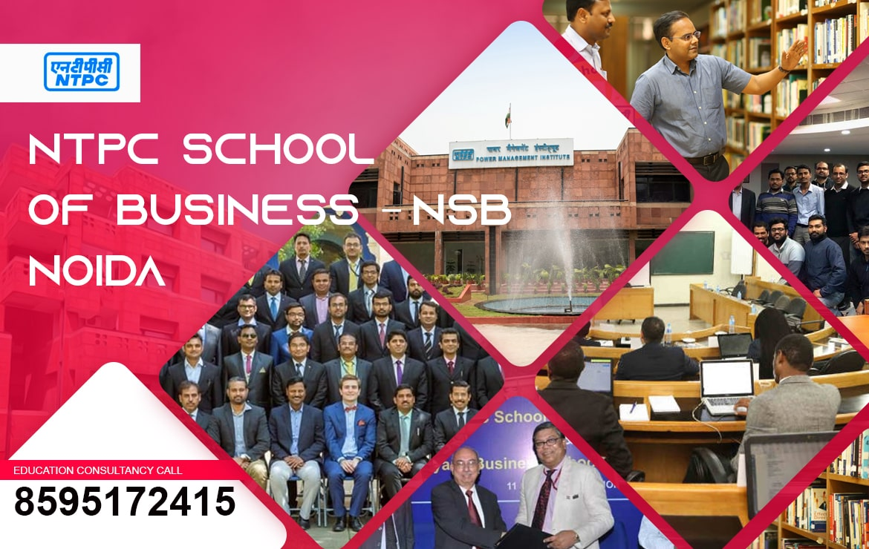 NTPC SCHOOL OF BUSINESS – NSB NOIDA