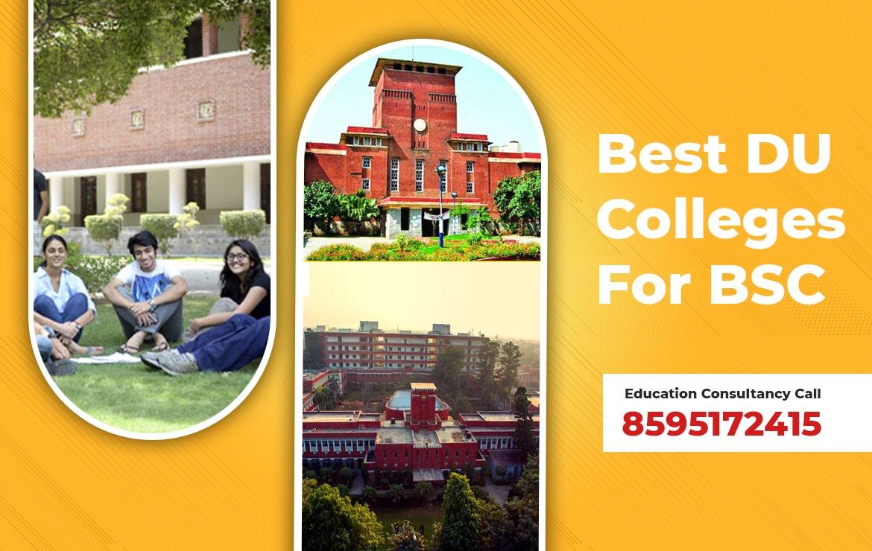 Best DU colleges for BSC | DU Top Colleges for BSC